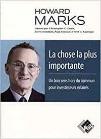 La chose la plus importante de Howard Marks fait partie des meilleurs livres sur la bourse