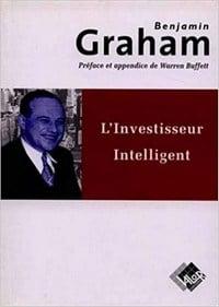 L'investisseur intelligent de Benjamin Graham fait partie des meilleurs livres sur la bourse