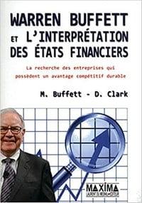 Warren Buffett et l'interprétation des états financiers fait partie des meilleurs livres sur la bourse