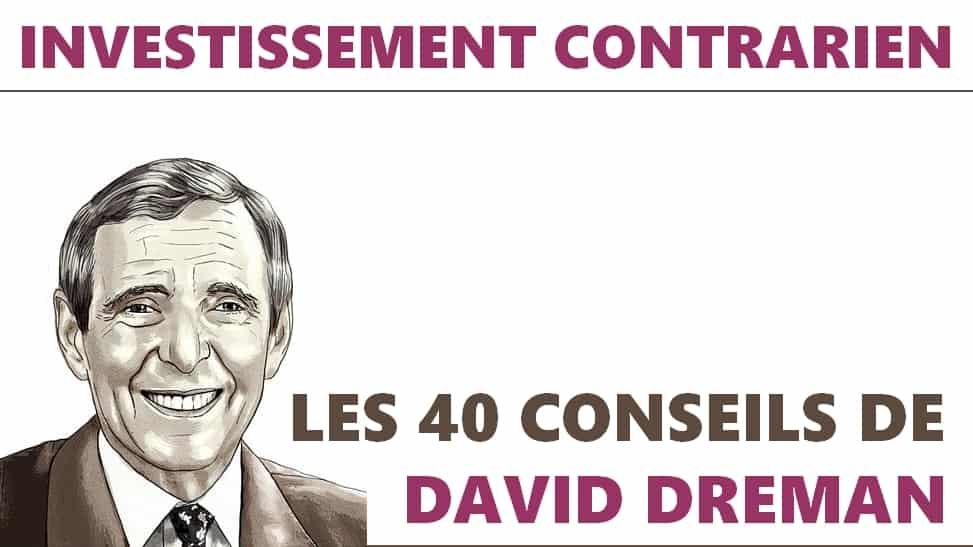 David Dreman, l'Investisseur Contrarien, Et Ses 40 Règles d'Or 5