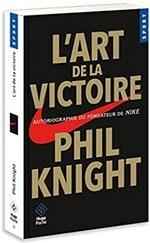 L'art de la victoire, de Phil Knight
