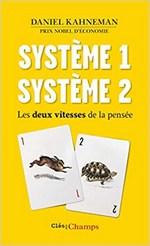 Système 1, système 2 de Kahneman est une référence en finance comportementale