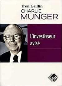 Charlie Munger, l'investisseur avisé