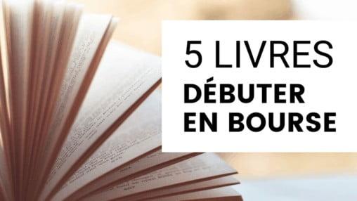 Les 5 meilleurs livres pour débuter en bourse